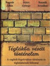 TÉGLÁKBA VÉSETT TÖRTÉNELEM - Ekönyv - BOGNÁR ZALÁN - JÓJÁRT GYÖRGY - REZNÁK ER