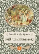 SKÓT TÜNDÉRMESÉK - Ekönyv - MACKENZIE, DONALD A.