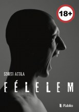 Félelem - Ekönyv - Szigeti Attila