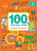 100 IZGALMAS JÁTÉK - SZÍNEZEK ÉS TANULOK - Ebook - KOLIBRI/LIBRI KÖNYVKIADÓ KFT