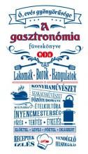 A GASZTRONÓMIA FÜVESKÖNYVE - Ó, EVÉS GYÖNYÖRŰSÉGE - Ekönyv - LAZI KIADÓ