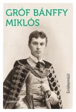EMLÉKEIMBŐL - Ekönyv - GRÓF BÁNFFY MIKLÓS