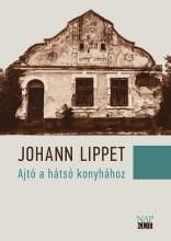 AJTÓ A HÁTSÓ KONYHÁHOZ - Ebook - LIPPET, JOHANN