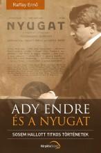 ADY ENDRE ÉS A NYUGAT - Ekönyv - RAFFAI ERNŐ