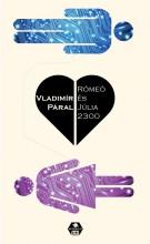 RÓMEÓ ÉS JÚLIA 2300 - Ekönyv - PÁRAL, VLADIMIR