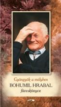 BOHUMIL HRABAL FÜVESKÖNYVE - GYÖNGYÖK A MÉLYBEN - Ekönyv - LAZI KIADÓ