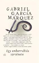EGY EMBERRABLÁS TÖRTÉNETE - Ebook - MÁRQUEZ, GABRIEL GARCIA