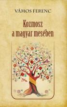 KOZMOSZ A MAGYAR MESÉBEN - Ekönyv - VÁMOS FERENC