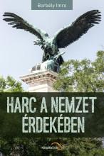 HARC A NEMZET ÉRDEKÉBEN - Ebook - BORBÉLY IMRE