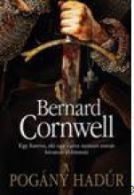 A POGÁNY HADÚR - Ebook - CORNWELL, BERNARD