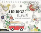 A BOLDOGSÁG PILLANATAI - SZÍNEZÉS ÉS KIKAPCSOLÓDÁS - Ekönyv - HEUER, CHRISTOPH
