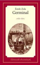GERMINAL - ÉLETRESZÓLÓ OLVASMÁNYOK - Ekönyv - ZOLA, ÉMILE