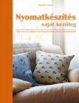 NYOMATKÉSZÍTÉS SAJÁT KEZŰLEG - Ekönyv - HARBOUR, ELIZABETH