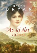 Az új élet völgye - Ekönyv - Helen Bryan