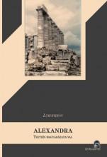 ALEXANDRA - TZETZÉS MAGYARÁZATAIVAL - Ekönyv - LYKOPHRÓN