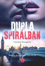 DUPLA SPIRÁLBAN - Ebook - DOUGHTY, LOUISE
