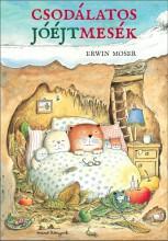 CSODÁLATOS JÓÉJTMESÉK - Ekönyv - MOSER, ERWIN