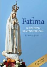 FATIMA - SZÁZADUNK REMÉNYCSILLAGA - Ebook - KONDOR LAJOS ATYA