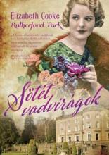 SÖTÉT VADVIRÁGOK - RUTHERFORD PARK 2. - Ebook - COOKE, ELIZABETH