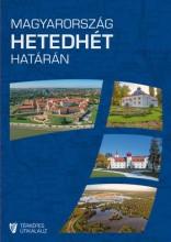MAGYARORSZÁG HETEDHÉT HATÁRÁN - TÉRKÉPES ÚTIKALAUZ - Ekönyv - HIBERNIA KIADÓ