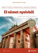 ÉRETTSÉGI MINTAFELADATSOROK NÉMET NYELVBŐL 2017 - 8 ÍRÁSBELI EMELT SZINT+CD - Ekönyv - HUSZTINÉ VARGA KLÁRA, KISS TIMEA