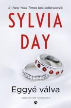 Eggyé válva - Ekönyv - Sylvia Day