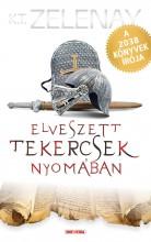 ELVESZETT TEKERCSEK NYOMÁBAN - Ekönyv - ZELENAY, K.T.