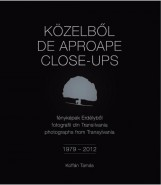 KÖZELBŐL - FÉNYKÉPEK ERDÉLYBŐL 1979-2012 (HÁROMNYELVŰ) - Ekönyv - KOFFÁN TAMÁS