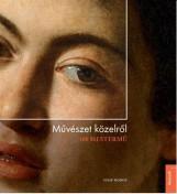 MŰVÉSZET KÖZELRŐL - 100 MESTERMŰ - Ekönyv - HODGE, SUSIE