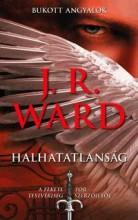 HALHATATLANSÁG - BUKOTT ANGYALOK - Ekönyv - WARD, J.R.