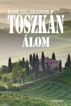 TOSZKÁN ÁLOM - Ekönyv - KISS ZSUZSANNA