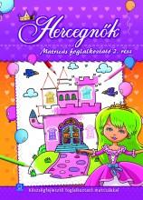 HERCEGNŐK - MATRICÁS FOGLALKOZTATÓ 2. RÉSZ - Ekönyv - AKSJOMAT KIADÓ KFT.