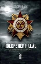 HOLDFEHÉR HALÁL - ÜKH 2015 - Ekönyv - FLAUTNER LAJOS