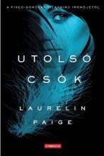 UTOLSÓ CSÓK - Ebook - PAIGE, LAURELIN