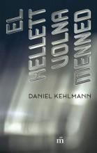 EL KELLETT VOLNA MENNED - Ebook - KEHLMANN, DANIEL