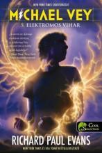 ELEKTROMOS VIHAR - MICHAEL VEY 5. - Ekönyv - EVANS, RICHARD PAUL
