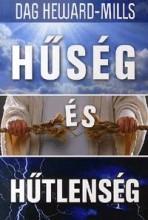 HŰSÉG ÉS HŰTLENSÉG - Ekönyv - HEWARD-MILLS, DAG