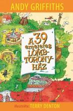 A 39 EMELETES LOMBTORONYHÁZ - Ekönyv - GRIFFITHS, ANDY - DENTON, TERRY