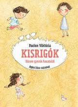 KISRIGÓK - HÁROM GYEREK HAZATALÁL - Ekönyv - PAULON VIKTÓRIA