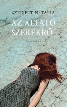 AZ ALTATÓ SZEREKRŐL - Ekönyv - SZEIFERT NATÁLIA