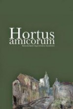 HORTUS AMICORUM (KÖSZÖNŐKÖTET EGYED EMESE TISZTELETÉRE) - Ekönyv - ERDÉLYI MÚZEUM-EGYESÜLET, KOLOZSVÁR – KR
