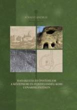 HADAKOZÁS ÉS ÖNVÉDELEM A KÖZÉPKORI ÉS FEJEDELEMSÉG KORI UDVARHELYSZÉKEN - Ekönyv - SÓFALVI ANDRÁS