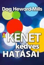 A KENET KEDVES HATÁSAI - Ekönyv - HEWARD-MILLS, DAG