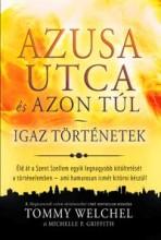 AZUSA UTCA ÉS AZON TÚL - IGAZ TÖRTÉNETEK - Ebook - WELCHEL, TOMMY