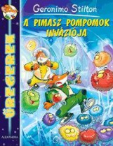 A PIMASZ POMPONOK INVÁZIÓJA - ŰREGEREK - Ekönyv - STILTON, GERONIMO