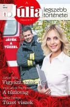 A Júlia legszebb történetei 21. kötet (Játék a tűzzel) - Ekönyv - JoAnn Ross, Vicki Lewis Thompson, Jamie Denton