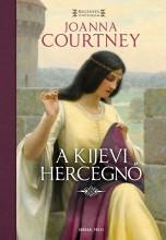 A kijevi hercegnő - Ekönyv - Joanna Courtney