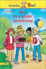 BORI ÉS A SZUPER SZÜLETÉSNAP - BARÁTNŐM, BORI - Ekönyv - BOEHME, JULIA