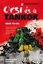 ORSI ÉS A TANKOK - Ekönyv - DEME LÁSZLÓ