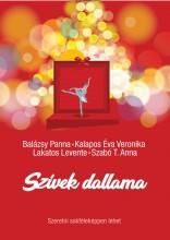 Szívek dallama  - Ekönyv - Balázsy Panna - Kalapos Éva Veronika - Lakatos Levente - Szabó T. Anna